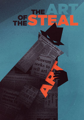 Watch The Art of the Steal