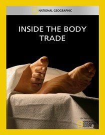 National Geographic: Inside the Body Trade
