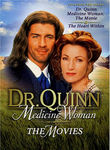 Dr. Quinn, Medicine Woman: The Movies