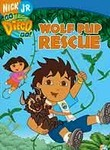 Go Diego Go!: Wolf Pup Rescue