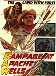 Rampage at Apache Wells