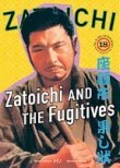 Zatoichi and the Fugitives (1968)