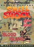 Shell Shock / The Battle of Blood Island: Double Feature