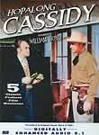 Hopalong Cassidy: Undercover Man / Three Men From Texas / Stick to Your Guns / The Dead Don't Dream / Colt Comrades