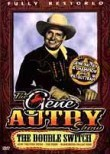 Gene Autry Show: The Double Switch