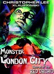 Monster of London City / Mystery of the Red Orchid