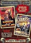 Warriors of the Wasteland / Cosmos: War of the Planets