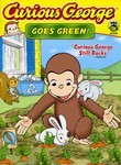 Curious George Goes Green!