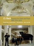 Bach: Sonatas for Violin and Piano: BWV 1014-1019