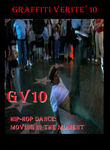 Graffiti Verite 10: Hip-Hop Dance: Moving in the Moment