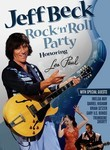 Jeff Beck: Rock &#039;N&#039; Roll Party Honoring Les Paul