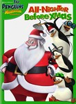 The Penguins of Madagascar: The All-Nighter Before Christmas