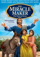 Rent The Miracle Maker: The Story of Jesus on DVD