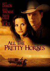 Rent All the Pretty Horses on DVD