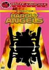 Rent Hardly Angels: White Knuckle Extreme on DVD