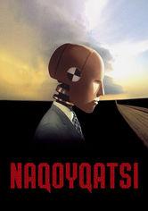 Rent Naqoyqatsi on DVD