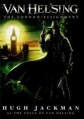 Rent Van Helsing: The London Assignment on DVD
