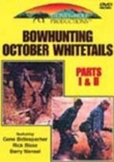 Bowhunting October Whitetails: Parts 1 & 2