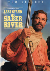 Rent Last Stand at Saber River on DVD