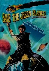Rent Save the Green Planet! on DVD