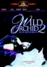 Rent Wild Orchid 2 on DVD