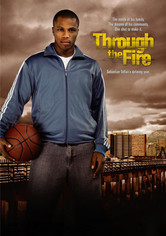 Rent Through the Fire on DVD