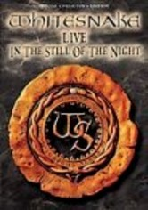 Rent Whitesnake: Live in the Still of the Night on DVD