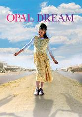 Rent Opal Dream on DVD