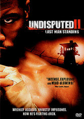 Rent Undisputed 2: Last Man Standing on DVD