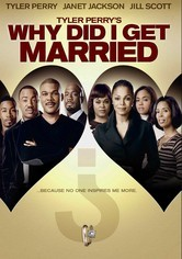 Rent Why Did I Get Married? on DVD
