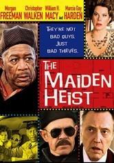 Rent The Maiden Heist on DVD