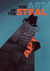 Rent The Art of the Steal on DVD