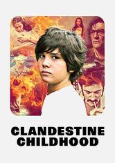 Rent Clandestine Childhood on DVD