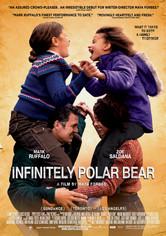 Rent Infinitely Polar Bear on DVD