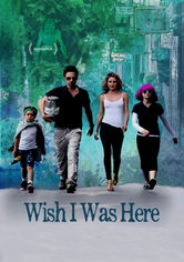 Rent Wish I Was Here on DVD