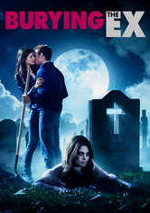 Rent Burying the Ex on DVD