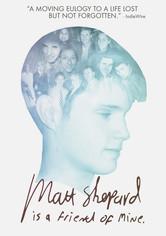 Rent Matt Shepard Is a Friend of Mine on DVD
