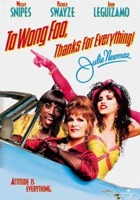 To Wong Foo, Thanks for Everything