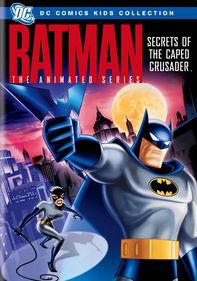 Batman: Secrets of the Caped Crusader