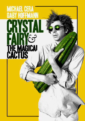 Rent Crystal Fairy & the Magical Cactus on DVD