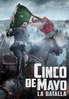 Rent Cinco de Mayo: La Batalla on DVD