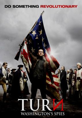 Rent TURN: Washington's Spies (2014) on DVD and Blu-ray