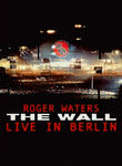 Roger Waters: The Wall: Live in Berlin