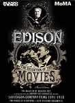 Edison: The Invention of the Movies