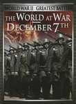 The World at War / December 7th