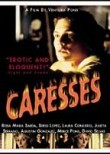 Caresses (Caricies)
