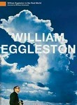William Eggleston in the Real World poster