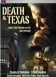 Death &amp; Texas