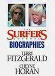 The Surfer's Journal Biographies: Terry Fitzgerald and Cheyne Horan
