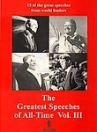 The Greatest Speeches of All Time: Vol. 3